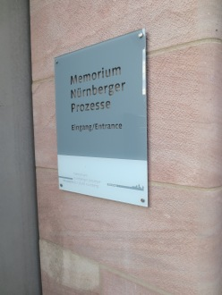 The location of the Nuremburg Trials (as mentioned, we couldn't go in)